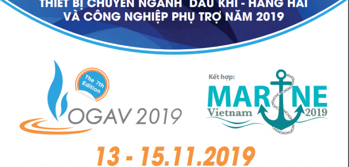 VIETNAM OIL AND GAS EXHIBITION – OGAV 2019